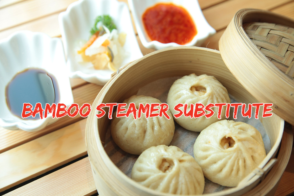 Bamboo Steamer Substitutes