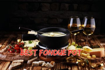 Best Fondue Pot