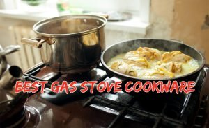 Best Gas Stove Cookware