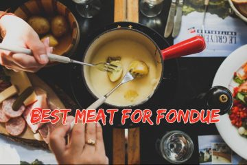 Best Meat for Fondue