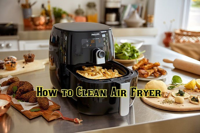 How to Clean Air Fryer Naturally