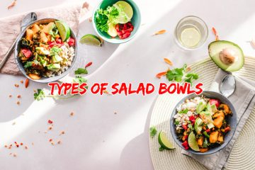 Types of Salad Bowls