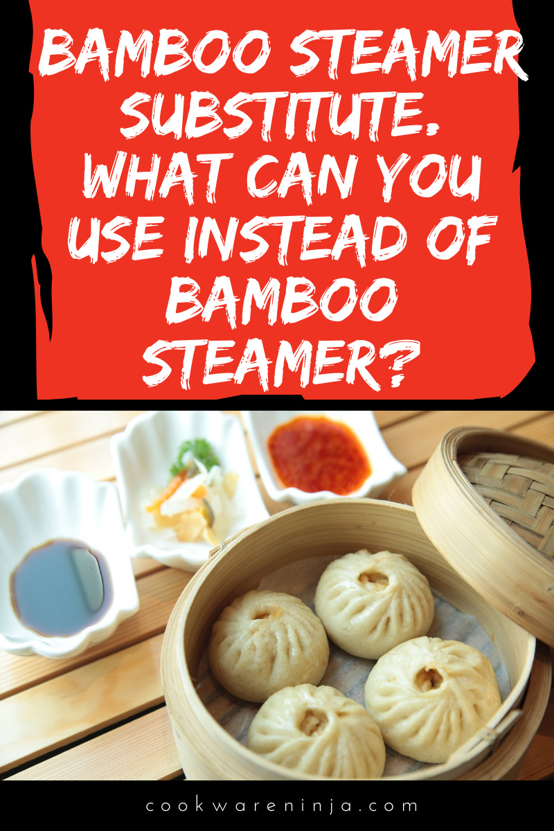 What Can You Use Instead Of Bamboo Steamer