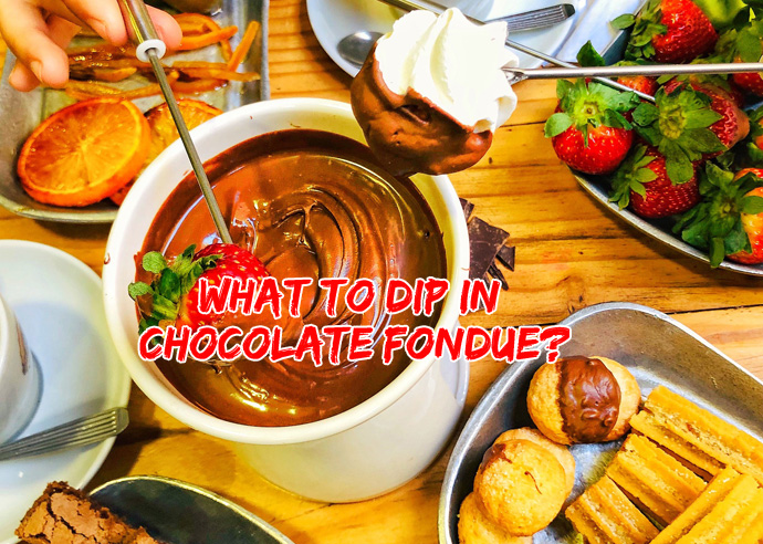 What to Dip in Chocolate Fondue?